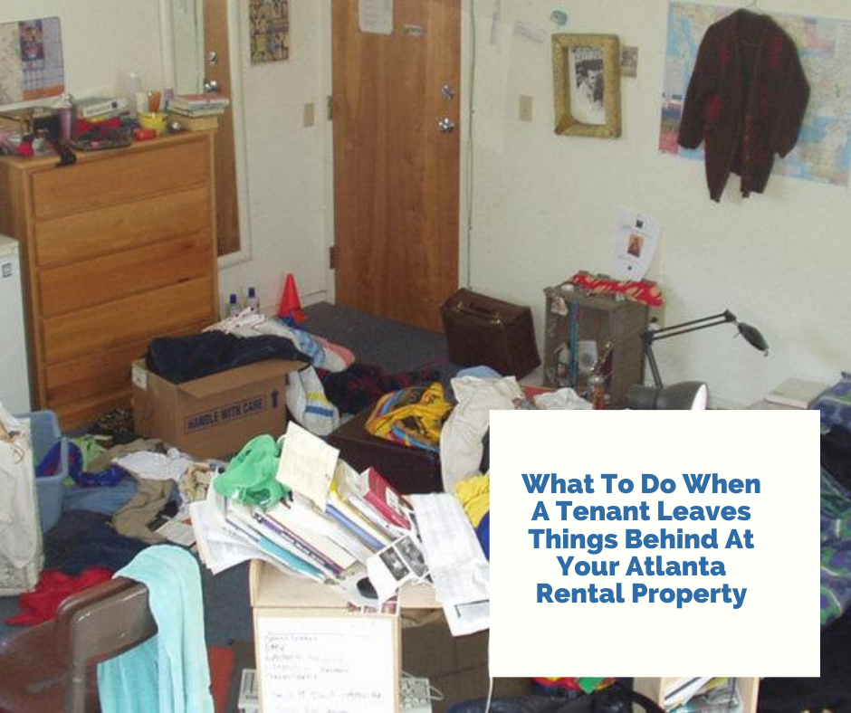 What To Do When A Tenant Leaves Things Behind At Your ...
